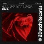 Cover-Art-RMA-All-Of-My-Love-2Dutch-Records.jpeg