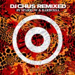DJ-Chus-Remixed-by-Sparrow-Barbossa-0.png