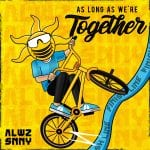 ALWZ-SNNY-As-Long-As-Were-Together-3000x3000-copy.jpg