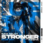 026-Sam-feldt-ft-Kesha-Stronger-CLUB-MIX-0.jpeg