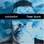 Subduxtion-Deep-Space.jpg