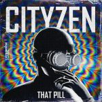 Cover-Cityzen-That-Pill.jpg