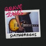 Grave-Jones-Smithereens-Cover-Art.JPG