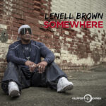 Lenell-Brown-Somewhere-cover-art.jpeg